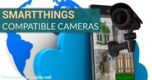 smartthings compatible cameras