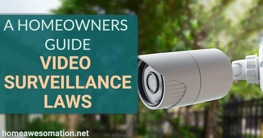 Laws on surveillance cameras at home