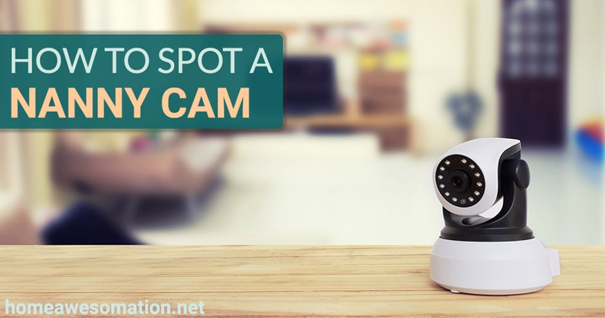 how to spot a nanny cam