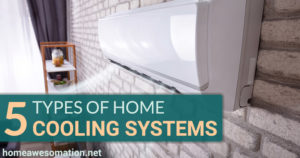 types of home cooling systems