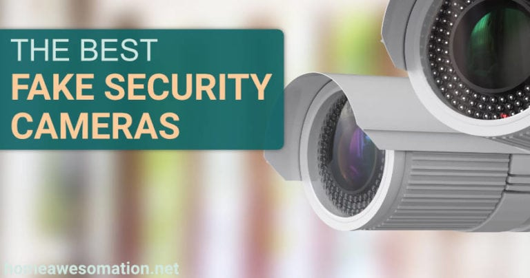best fake security cameras